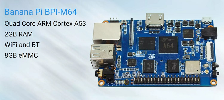 Banana pi BPI-M64 quad-core 64 bit SBC with allwinner A64 - Banana